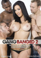 Gangbanged 2 Porn Movie