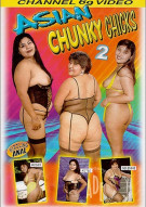 Asian Chunky Chicks 2 Porn Video