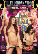 Praise The Load 8 Porn Movie