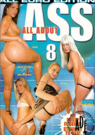 All About Ass 8 Porn Movie