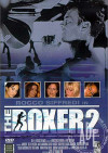 Boxer 2, The Porn Movie