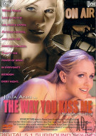 Way You Kiss Me, The Porn Movie