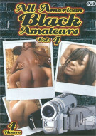 All American Black Amateurs Vol. 4 Porn Movie