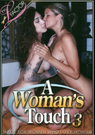 Woman's Touch 3, A Porn Video