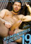 Humongous Cocks #19 Porn Movie