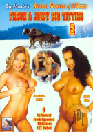 Fresh & Juicy Big Titties 2 Porn Movie