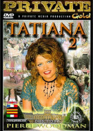 Tatiana 2 Porn Video