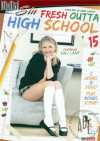 Fresh Outta High School 15 Porn Movie