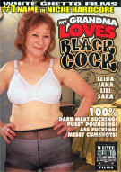 My Grandma Loves Black Cock Porn Movie