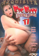 Big Butt Brotha Lovers 17 Porn Video