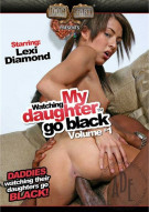 Watching My Daughter Go Black Porn Movie