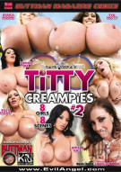 Titty Creampies #2 Porn Video