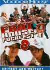 Frat House Fuckfest 8 Porn Movie