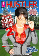 Whos Nailin Palin 2 Porn Movie