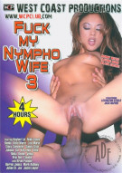 Fuck My Nympho Wife 3 Porn Movie