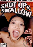 Shut Up &amp; Swallow Porn Movie