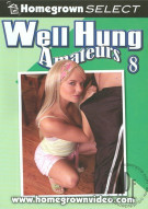 Well Hung Amateurs 8 Porn Movie