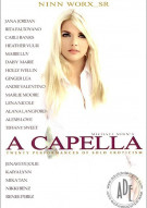  &quot;A&quot; Capella Porn Movie