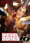 Diesel Dongs Vol. 10 Porn Movie