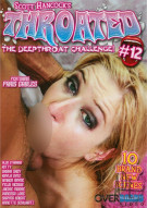 Throated #12 Porn Movie