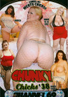 Chunky Chicks 38 Porn Movie