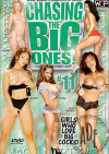 Chasing the Big Ones #11 Porn Movie