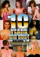 10 Years Big Bust Vol.2 Porn Movie