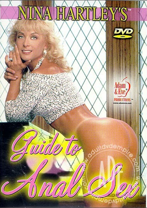 Nina Hartley's Guide to Anal Sex. Adam & Eve / Year: 1995
