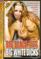 Big Black Tits Big White Dicks Porn Movie