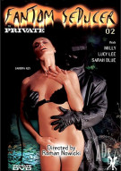 Fantom Seducer 2 Porn Movie