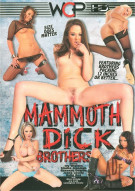 Mammoth Dick Brothers Porn Movie
