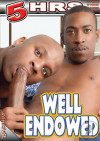 Well Endowed Porn Movie