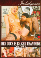 Her Cock Is Bigger Than Mine Vol. 2 Porn Movie