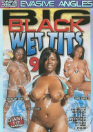 Big Black Wet Tits 9 Porn Video