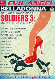 Belladonna's Foot Soldiers 3: Don't Tread On Me   Evil Angel