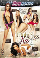 High Class Ass 2 Porn Video