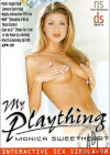 My Plaything: Monica Sweetheart Porn Movie