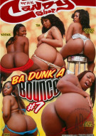 Ba Dunk A Bounce #7 Porn Movie