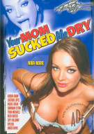 Your Mom Sucked Me Dry Porn Movie