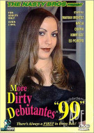 More Dirty Debutantes #99 Porn Movie