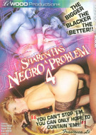 Sharon Has A Negro Problem 4 Porn Movie