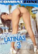 Smokin' Hot Latinas 3 Porn Video