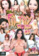 Your Filthy Little Mouth #3 Porn Video