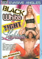 Black White and Tight Lesbians Porn Video