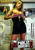 Public Invasion 8 Porn Movie