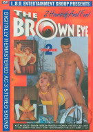 Brown Eye Vol. 2, The Porn Movie
