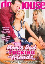 Mom &amp; Dad Are Fucking My Friends Vol. 7 Porn Video
