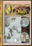 When Sex Was Dirty Vol. 6 Porn Movie