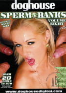 Sperm Banks Vol. 8 Porn Movie